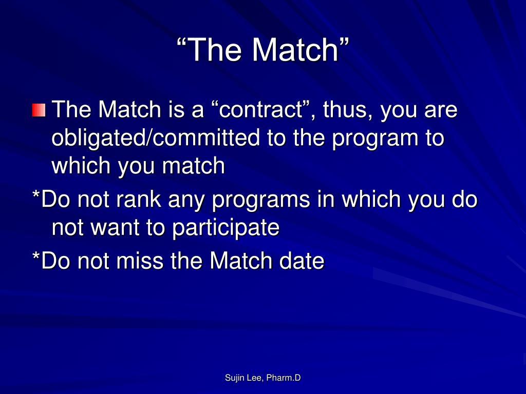 """The Match"""