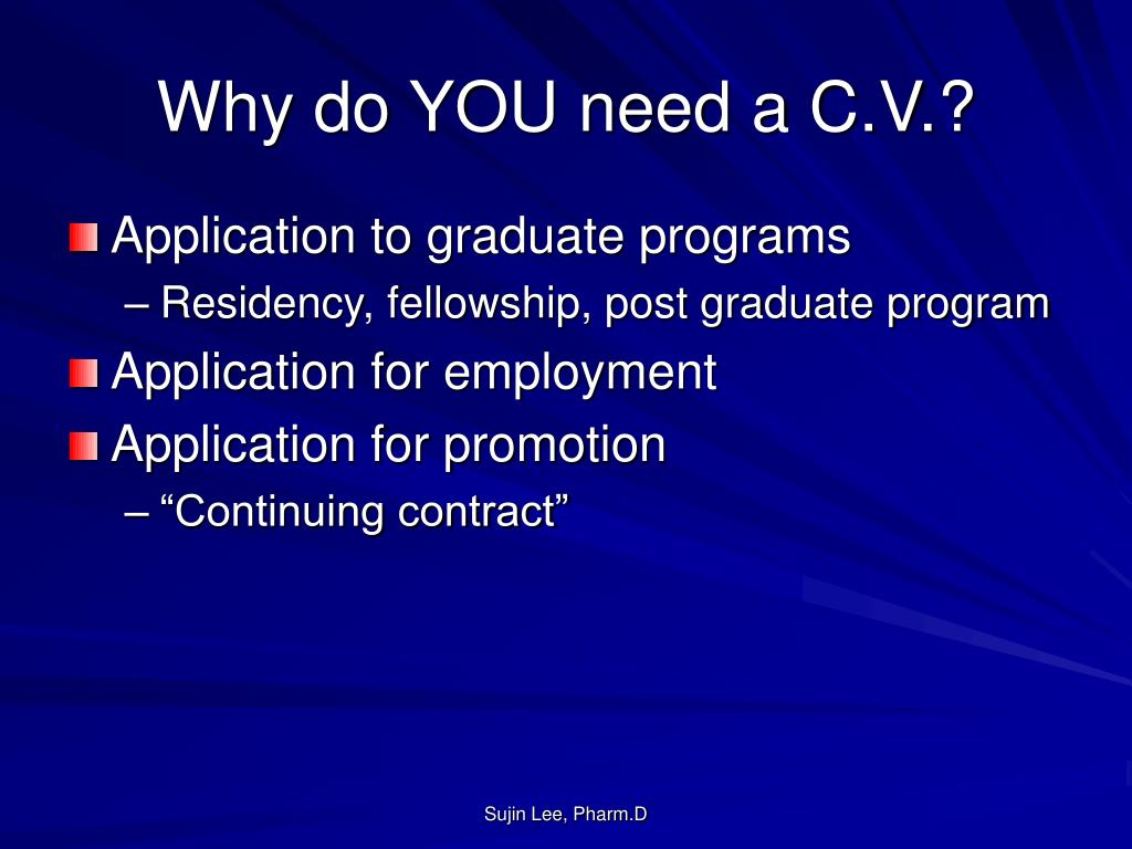 Why do YOU need a C.V.?