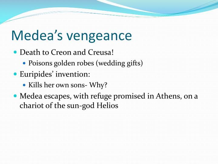 Medea's vengeance
