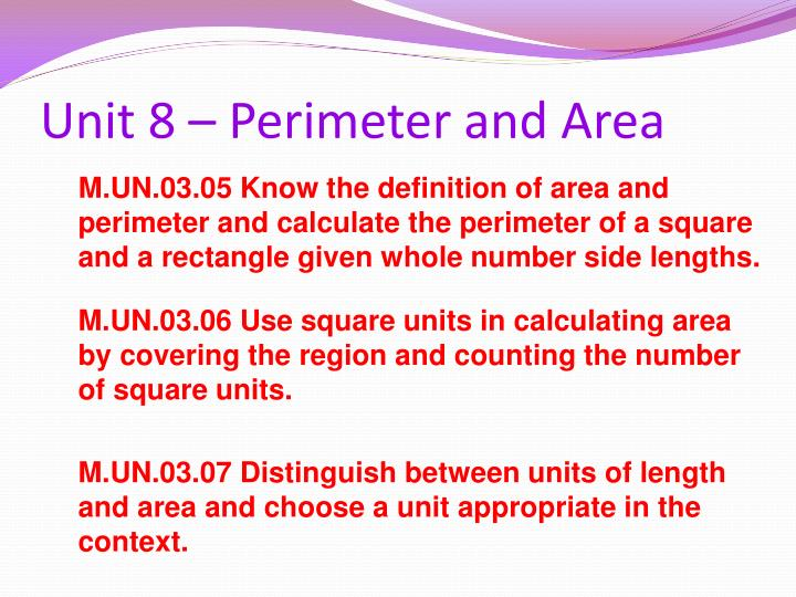 Unit 8 – Perimeter and Area