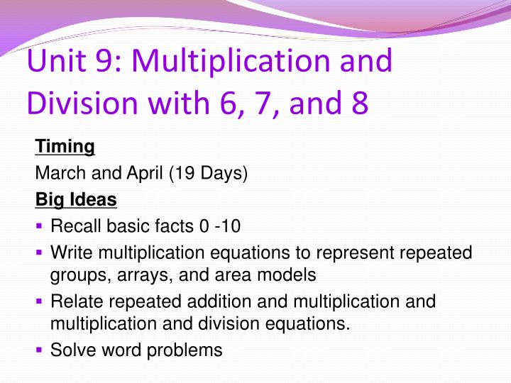 Unit 9: Multiplication and Division with 6, 7, and 8