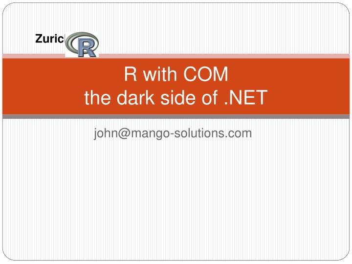 R with com the dark side of net