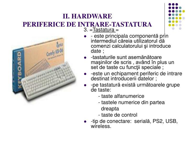 II. HARDWARE