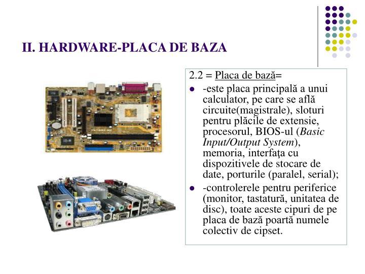 II. HARDWARE-PLACA DE BAZA