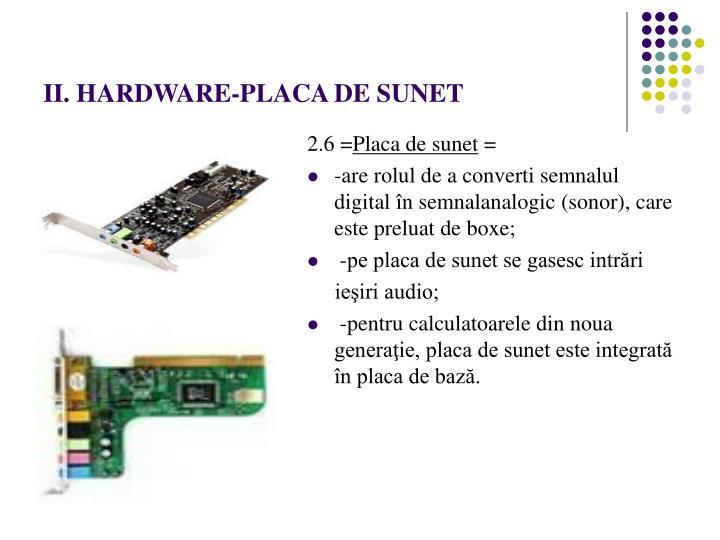 II. HARDWARE-PLACA DE SUNET