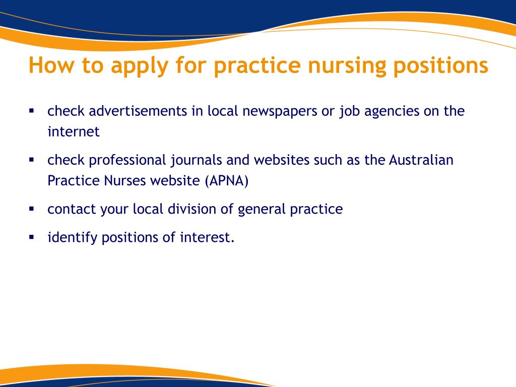 How to apply for practice nursing positions