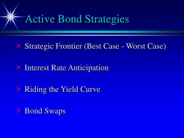 Active Bond Strategies