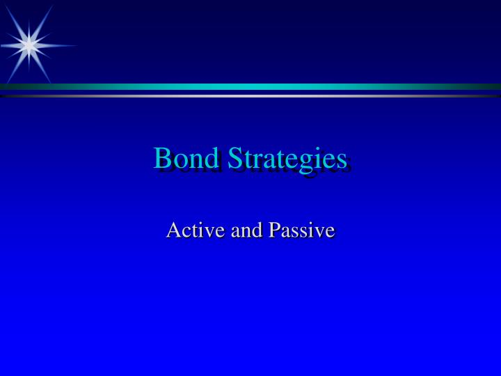 Bond strategies