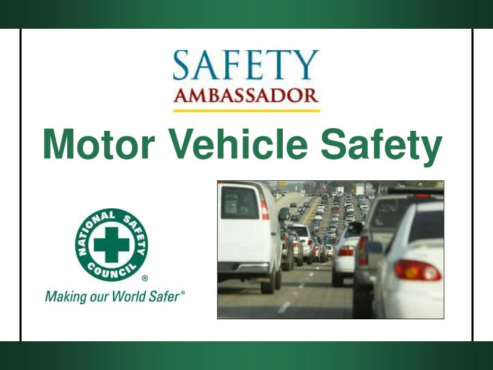 Motor Vehicle Safety