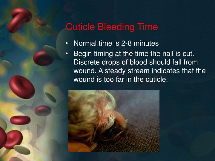 Cuticle Bleeding Time