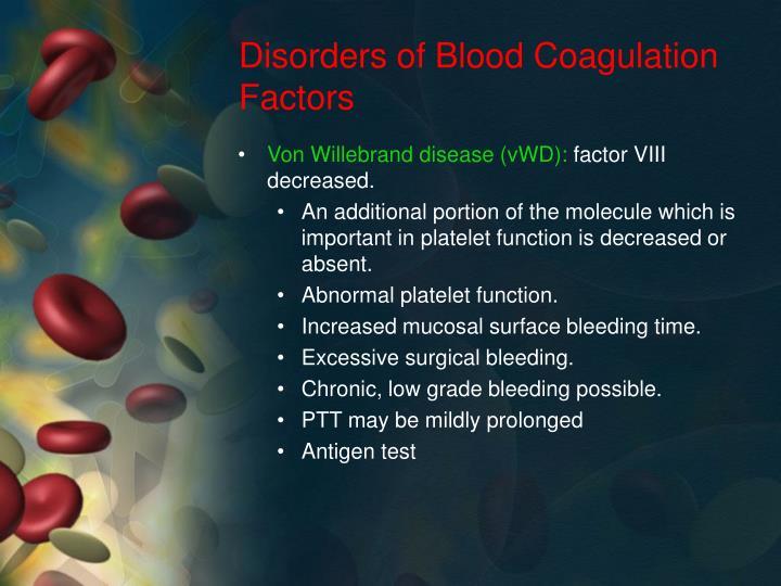 Disorders of Blood Coagulation Factors