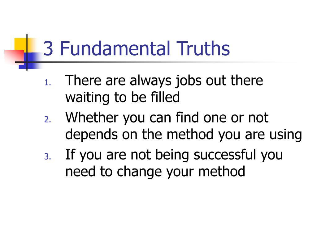 3 Fundamental Truths