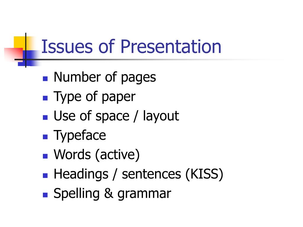 Issues of Presentation