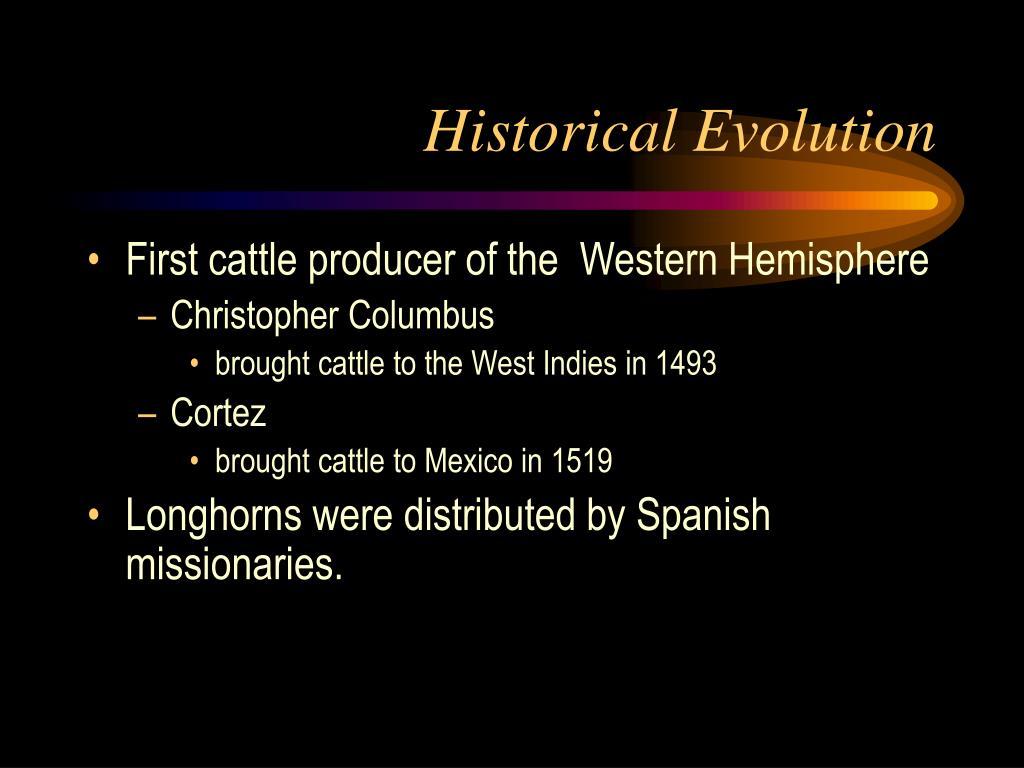 Historical Evolution