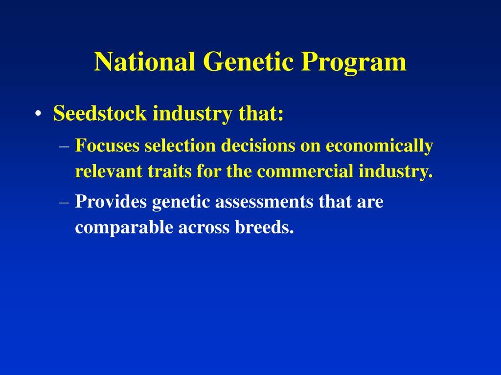 National Genetic Program