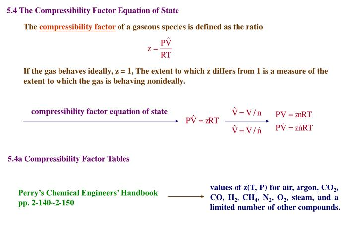 5.4 The Compressibility Factor Equation of State