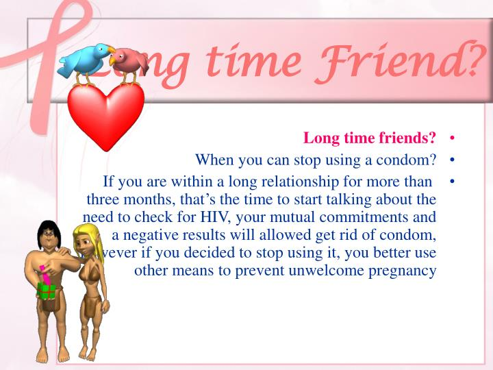 Long time Friend?