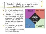 objetivos de la iniciativa para el control intensificado de las diarreas