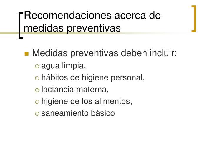 Recomendaciones acerca de medidas preventivas
