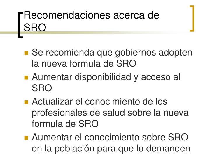 Recomendaciones acerca de SRO