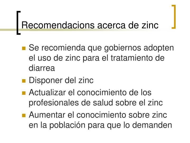 Recomendacions acerca de zinc