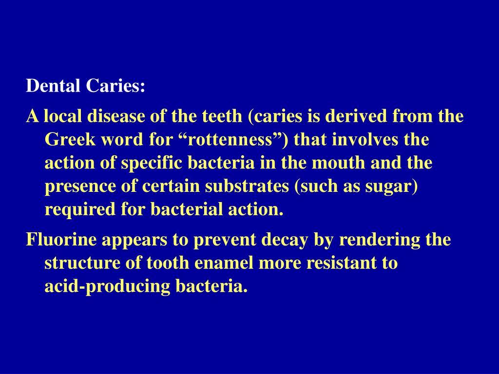 Dental Caries: