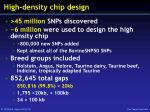 high density chip design
