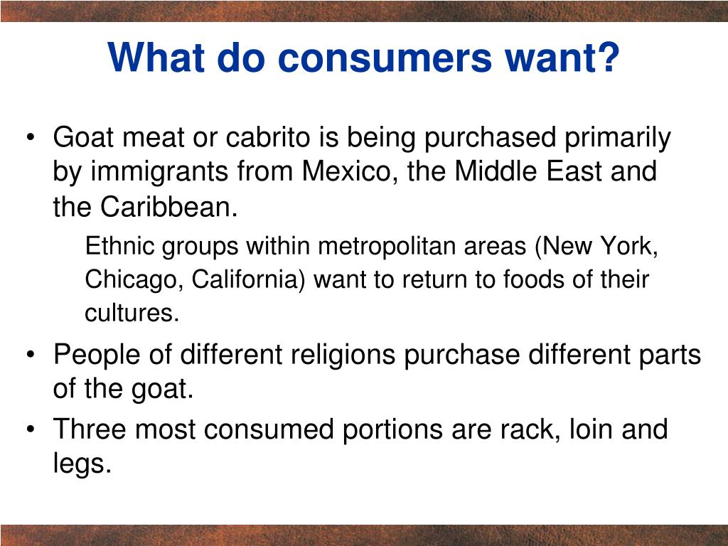 What do consumers want?