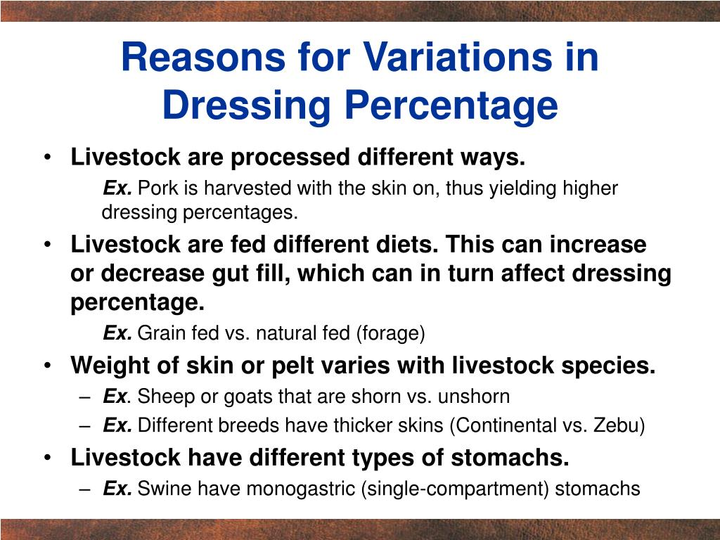 Reasons for Variations in Dressing Percentage