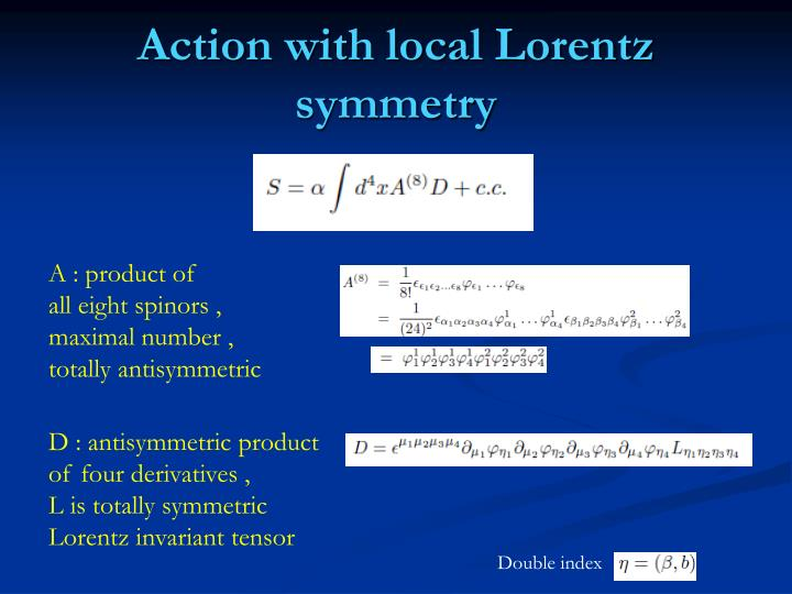 Action with local Lorentz symmetry