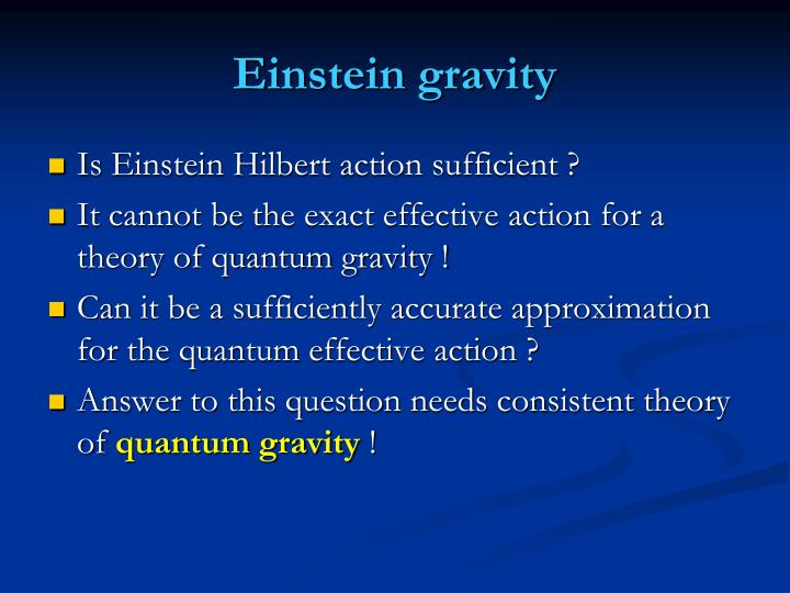 Einstein gravity