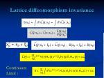 lattice diffeomorphism invariance1