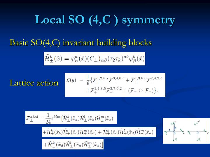 Local SO (4,C ) symmetry