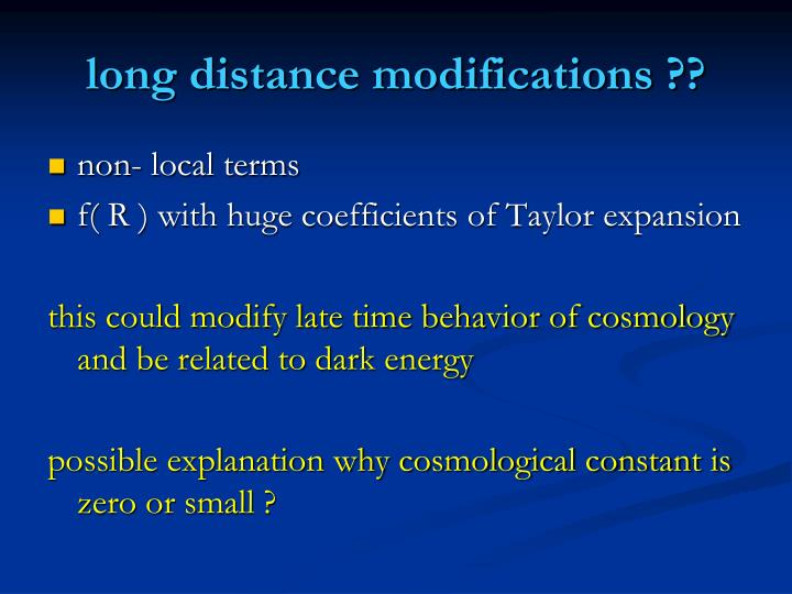 long distance modifications ??