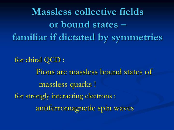 Massless collective fields