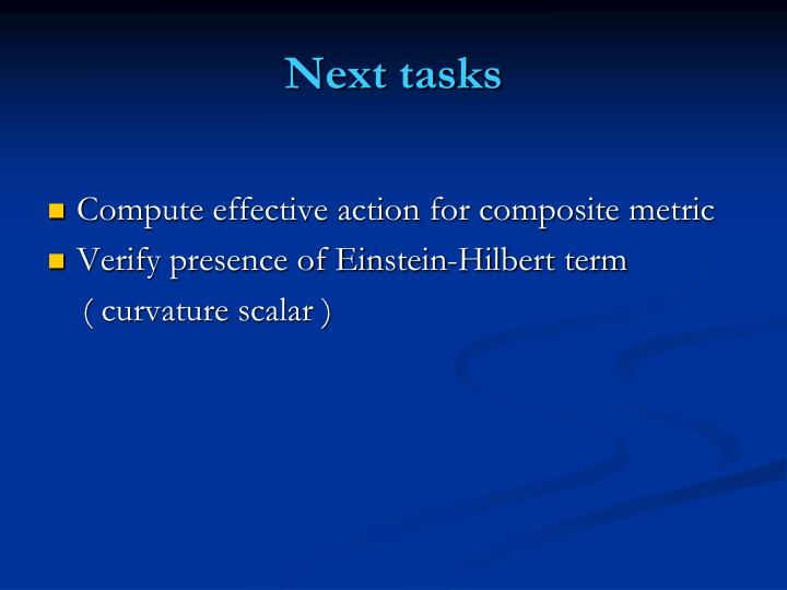 Next tasks