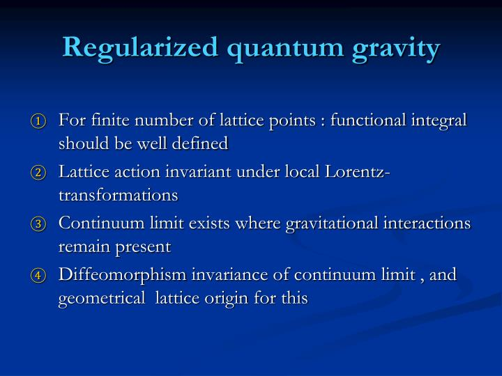 Regularized quantum gravity