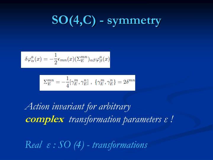 SO(4,C) - symmetry