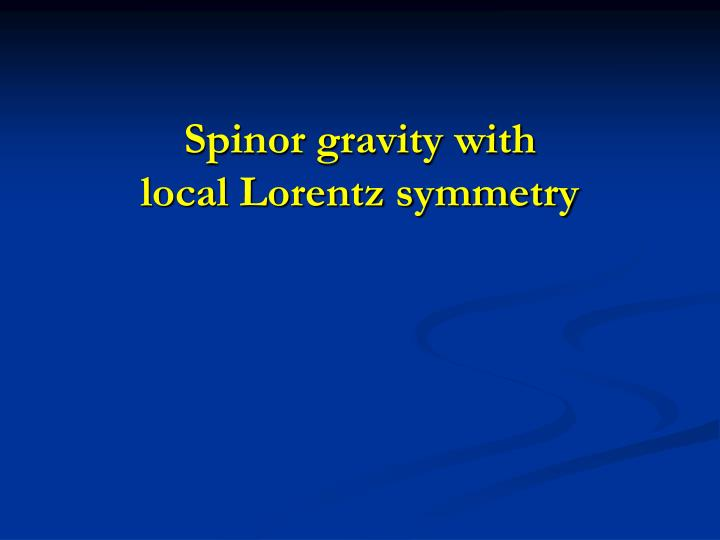 Spinor gravity with