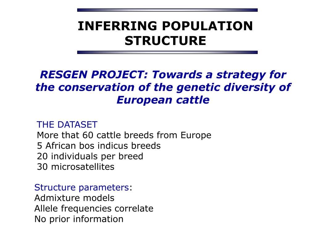 INFERRING POPULATION STRUCTURE