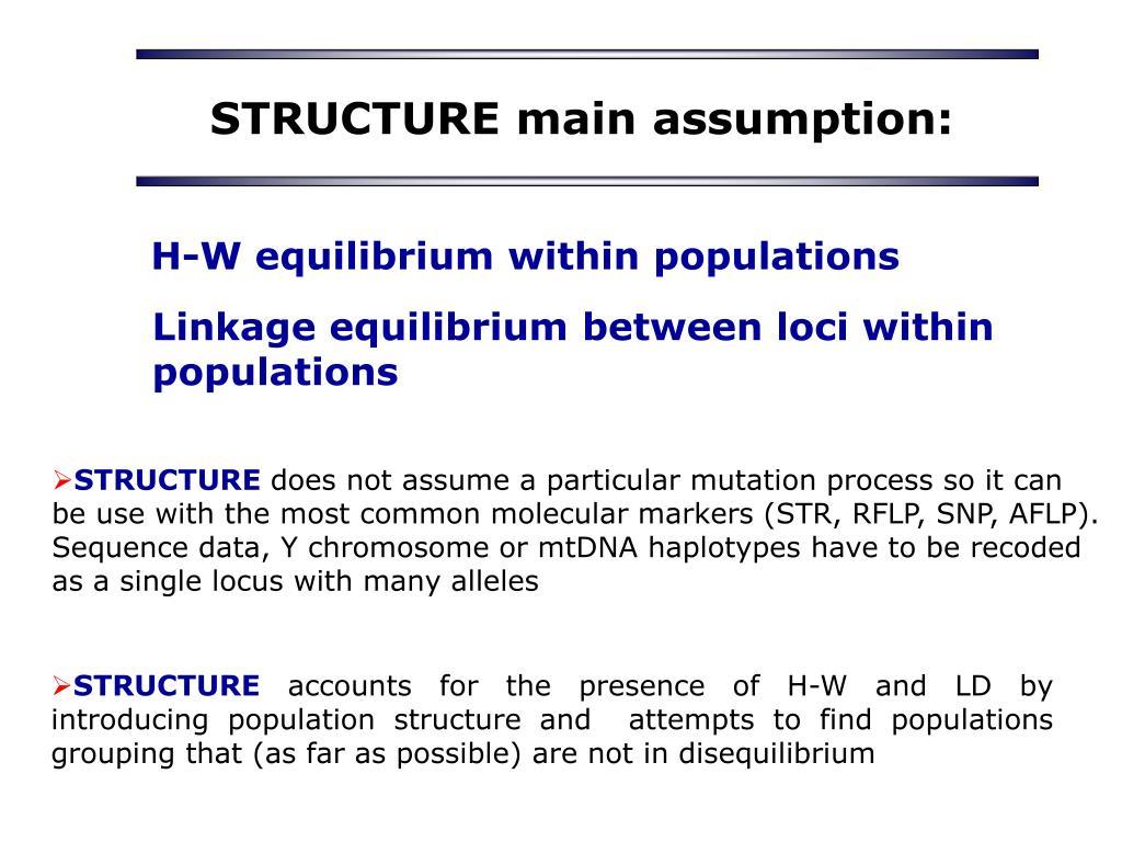 STRUCTURE main assumption: