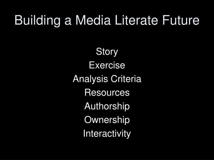 Building a Media Literate Future
