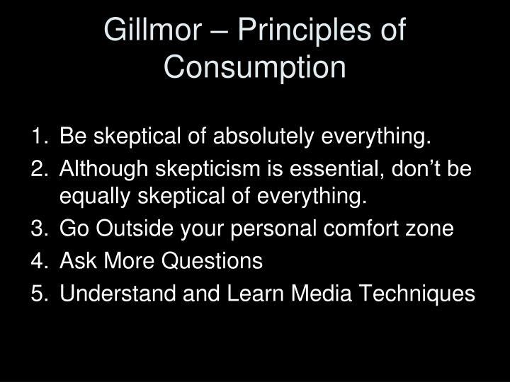 Gillmor – Principles of Consumption