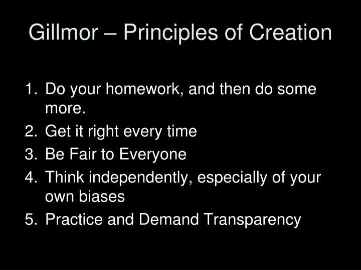 Gillmor – Principles of Creation