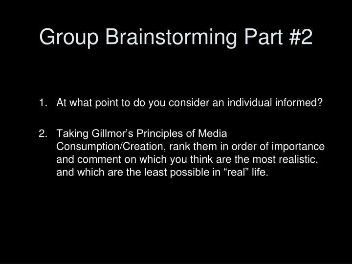 Group Brainstorming Part #2
