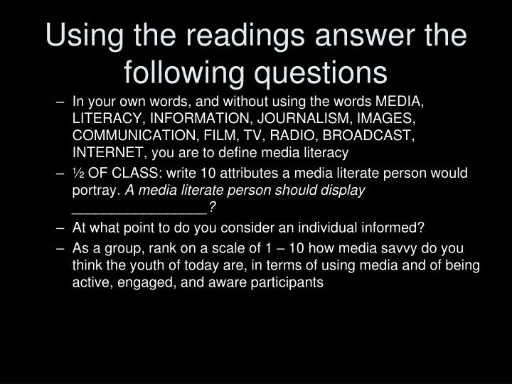 Using the readings answer the following questions