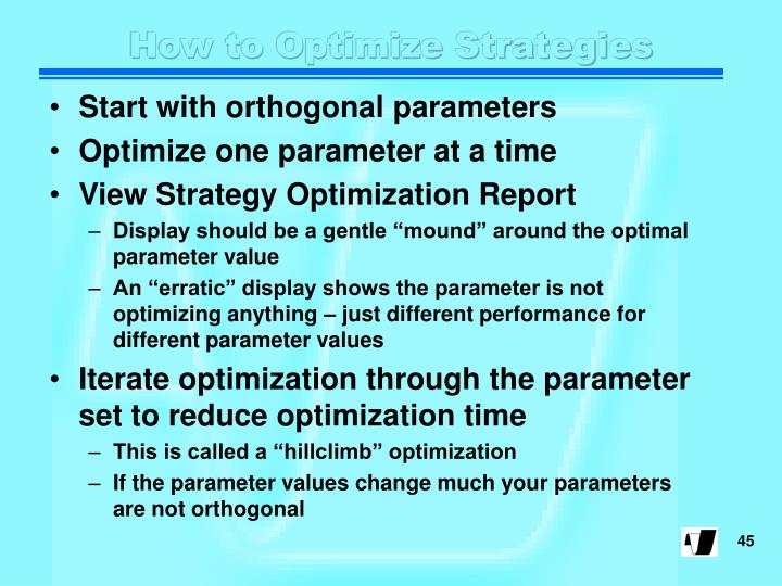 How to Optimize Strategies