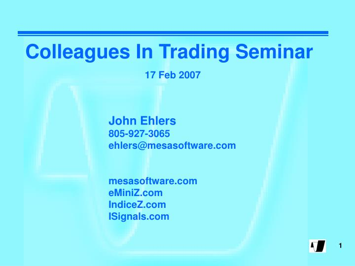 Colleagues In Trading Seminar
