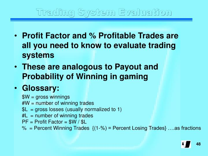 Trading System Evaluation