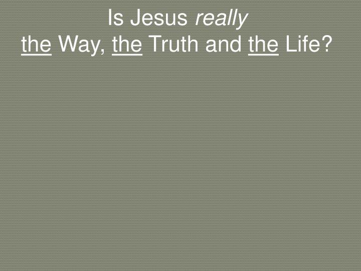 Is Jesus